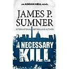 A Necessary Kill: A Thriller (Adrian Hell Book 5)