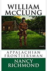 William McClung Appalachian Frontiersman Kindle Edition