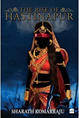 The Rise of Hastinapur Kindle Edition