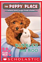 Bubbles and Boo (The Puppy Place #44) (English Edition) eBook Kindle