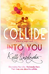 Collide Into You: A Touch of Magic Novel, #1 Kindle Edition
