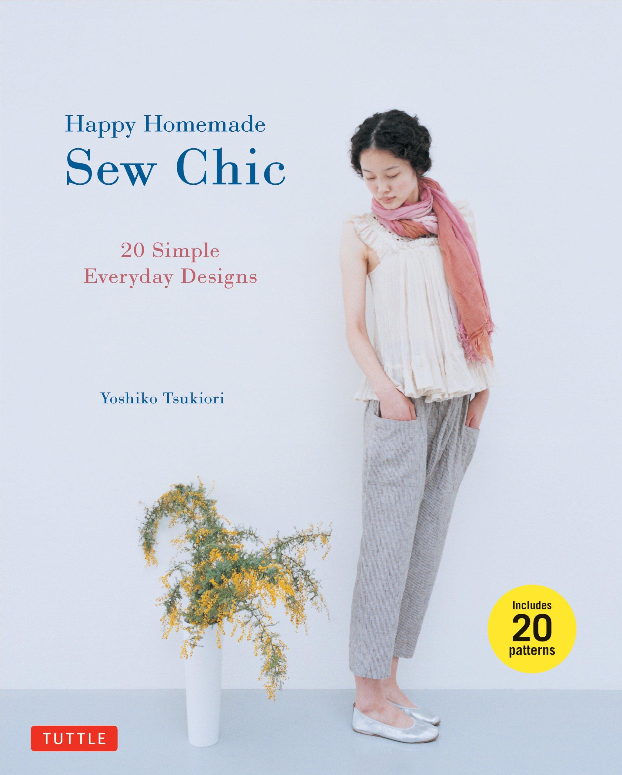 Amazon com: Happy Homemade: Sew Chic: 20 Simple Everyday Designs