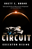 The Circuit: Executor Rising
