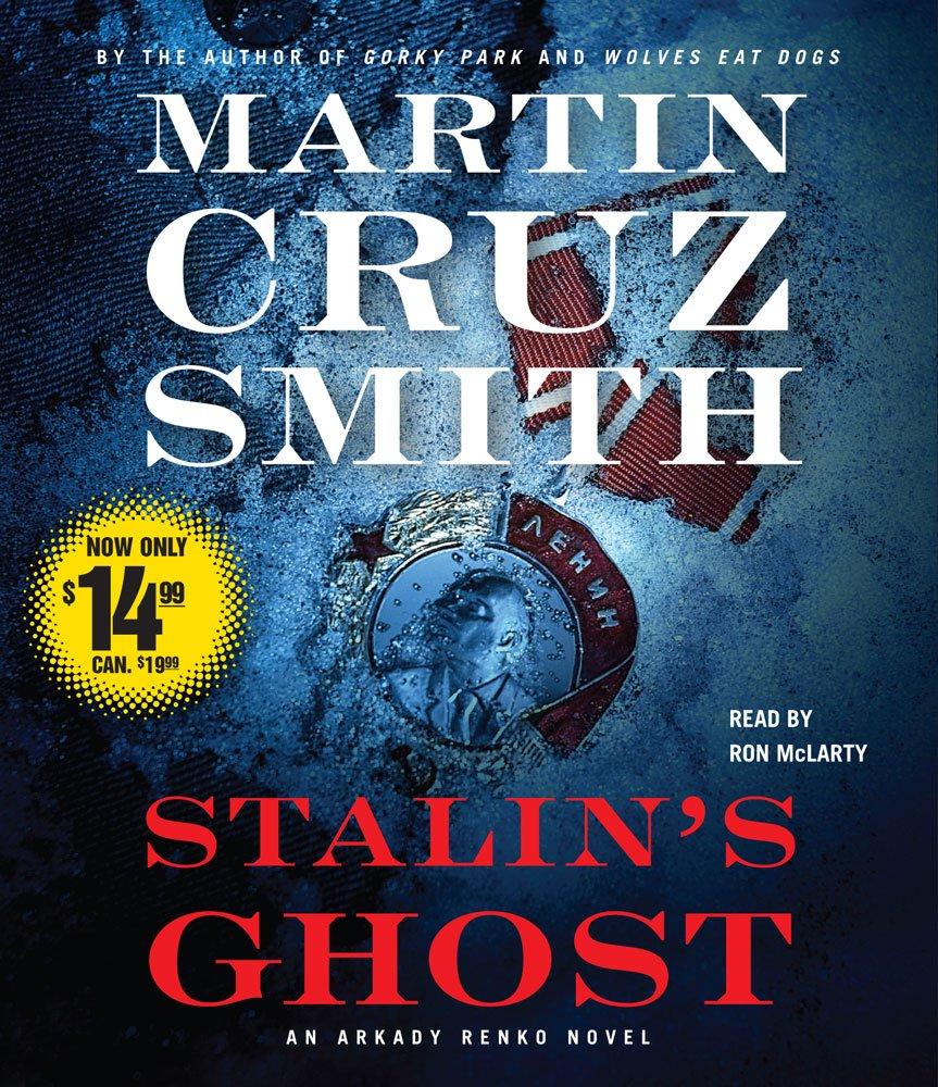 Stalins Ghost (Arkady Renko Novels): Amazon.es: Smith ...
