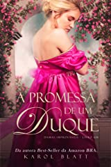 A Promessa de um Duque | Damas Improváveis - Vol.1 eBook Kindle