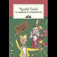 La fabbrica di cioccolato (Italian Edition)