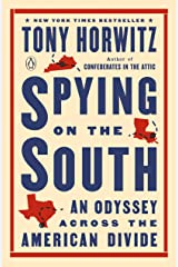 Spying on the South: An Odyssey Across the American Divide Kindle Edition