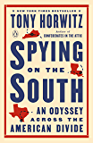 Spying on the South: An Odyssey Across the American Divide