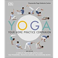 Yoga Your Home Practice Companion: A Complete Practice and Lifestyle Guide: Yoga Programmes, Meditation Exercises, and…