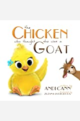 The Chicken who Thought She was a Goat: A Wonky Farm Book for Kids (Critter Creek Farm 1) Kindle Edition