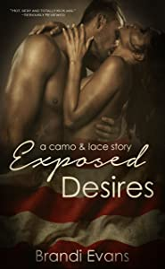 Exposed Desires (Camo & Lace Book 1)
