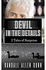 2 Tales: Devil in the Details: 2 Tales of Suspense Kindle Edition