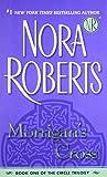 Morrigan's Cross (Circle Trilogy (Jove Paperback))