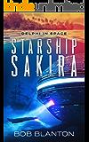 Starship Sakira (Delphi in Space Book 1)