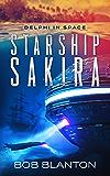 Starship Sakira (Delphi in Space Book 1) (English Edition)