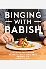 Binging with Babish: 100 Recipes Recreated from Your Favorite Movies and TV Shows Kindle Edition