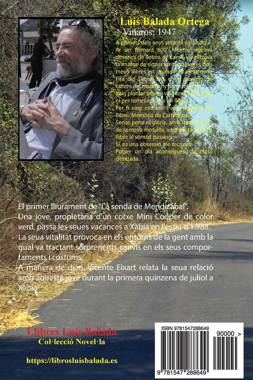 La xica del mini verd (La senda de Mendizábal) (Volume 1) (Catalan Edition): Luis Balada Ortega: 9781547288649: Amazon.com: Books