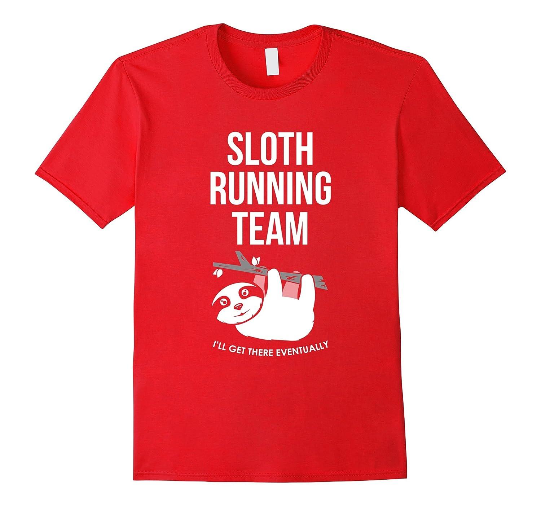 886188aeb Sloth Running Team T-Shirt-RT – Rateeshirt