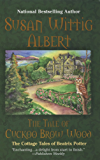 The Tale of Cuckoo Brow Wood (The Cottage Tales of Beatrix P Book 3)