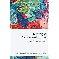 Strategic Communication: An Introduction