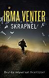 Skrapnel (Afrikaans Edition)
