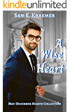 A Wise Heart: May-December Hearts Collection