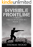 Invisible Frontline (Trench Raiders Book 3)
