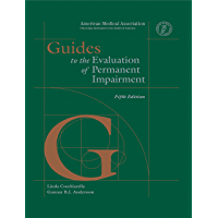 Guides to the Evaluation of Permanent Impairment, fifth edition