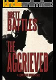 The Aggrieved (A Jonathan Quinn Novel Book 11) (English Edition)
