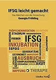 IFSG leicht gemacht: Das Märchen von der Ansteckung - Infektionskrankheiten nach dem IFSG leichter lernen in Geschichtenform