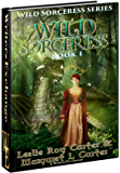 Wild Sorceress Series, Book 1: Wild Sorceress