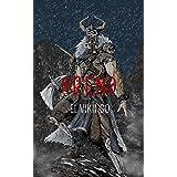 Arend, el Vikingo: El Gran Guerrero de Rona (Spanish Edition)