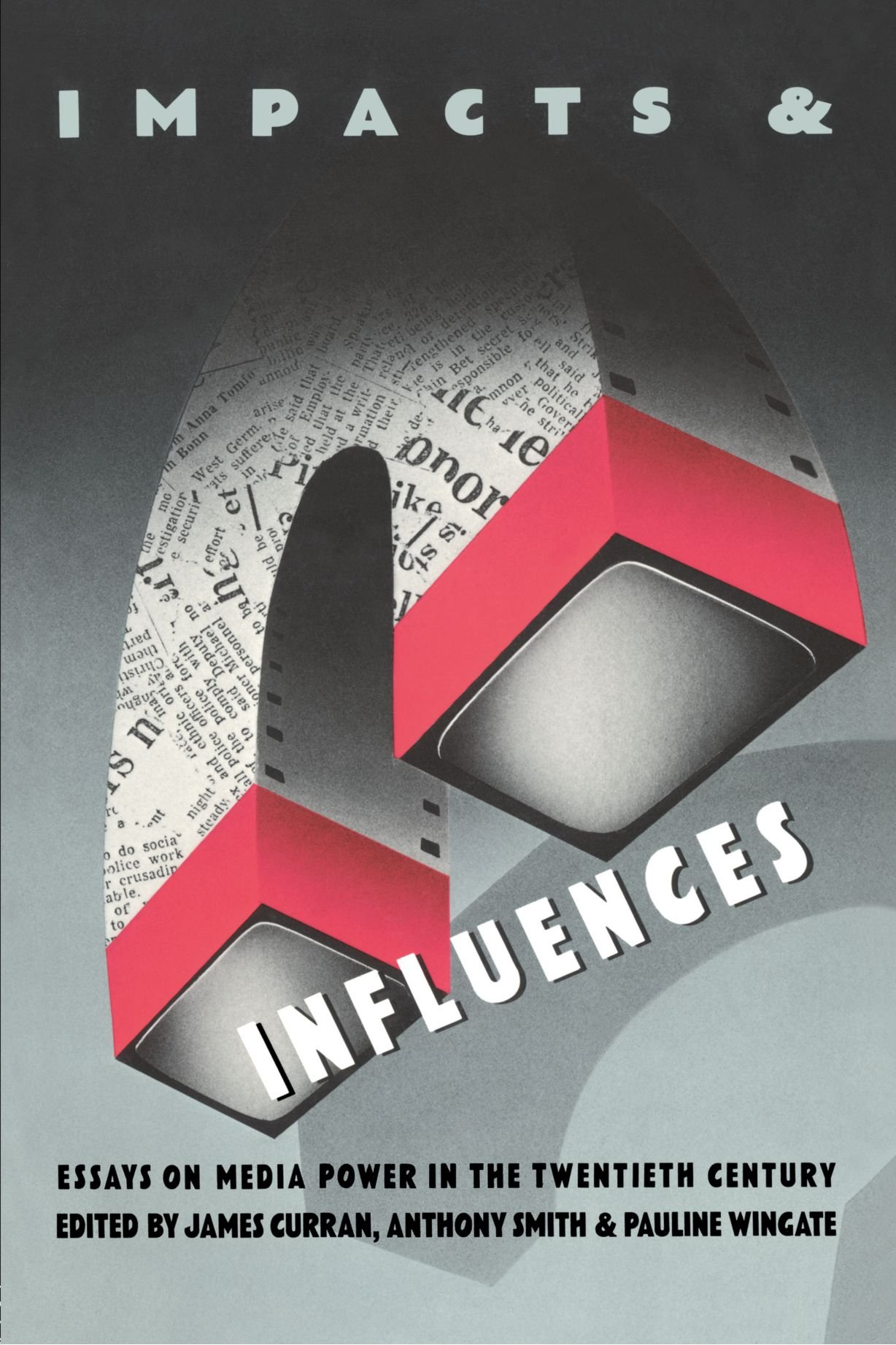 impacts and influences media power in the twentieth century impacts and influences media power in the twentieth century essays on media power in the twentieth century amazon co uk james curran anthony smith