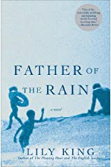 Father of the Rain: A Novel Kindle Edition