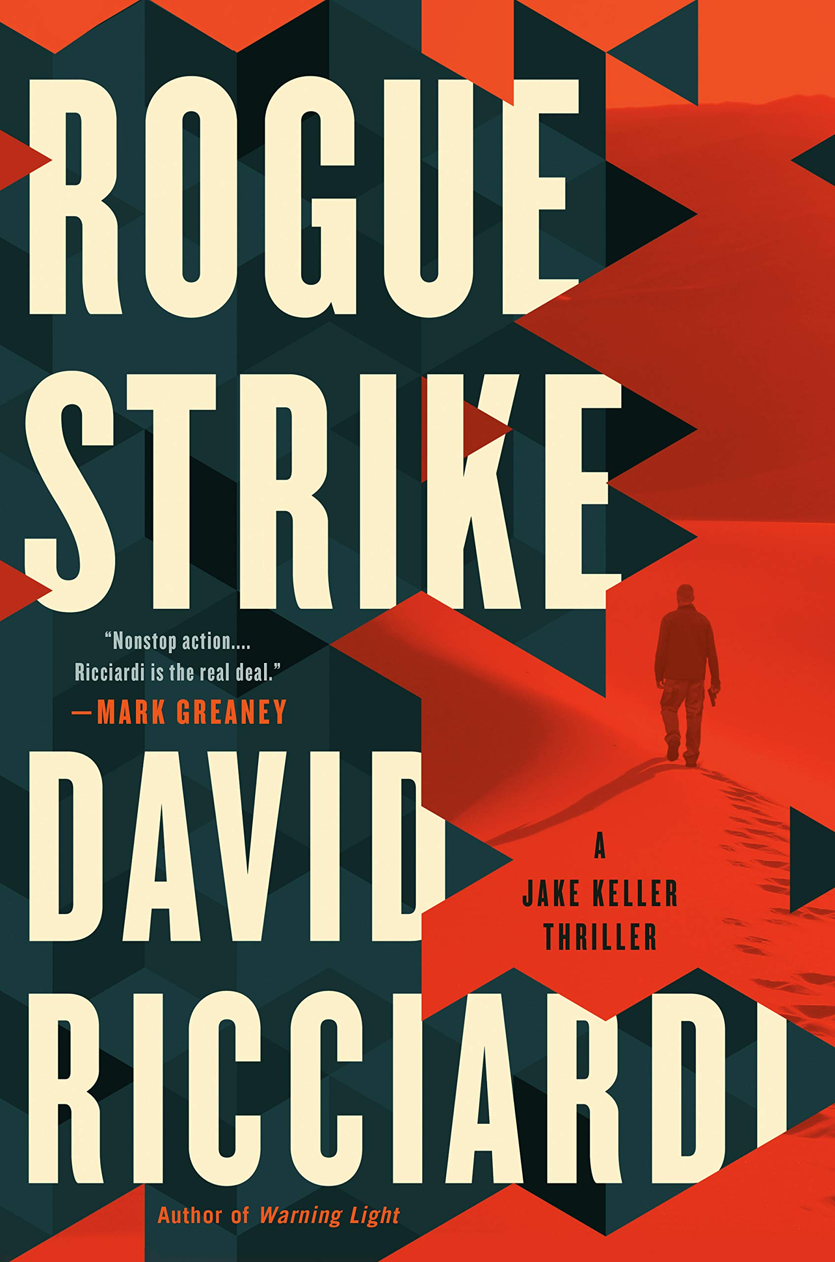 Rogue Strike (A Jake Keller Thriller): David Ricciardi ...
