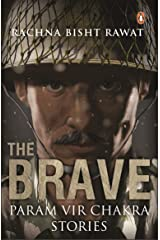 The Brave: Param Vir Chakra Stories Unbound
