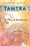 Tantra: the Play of Awakening (English Edition)