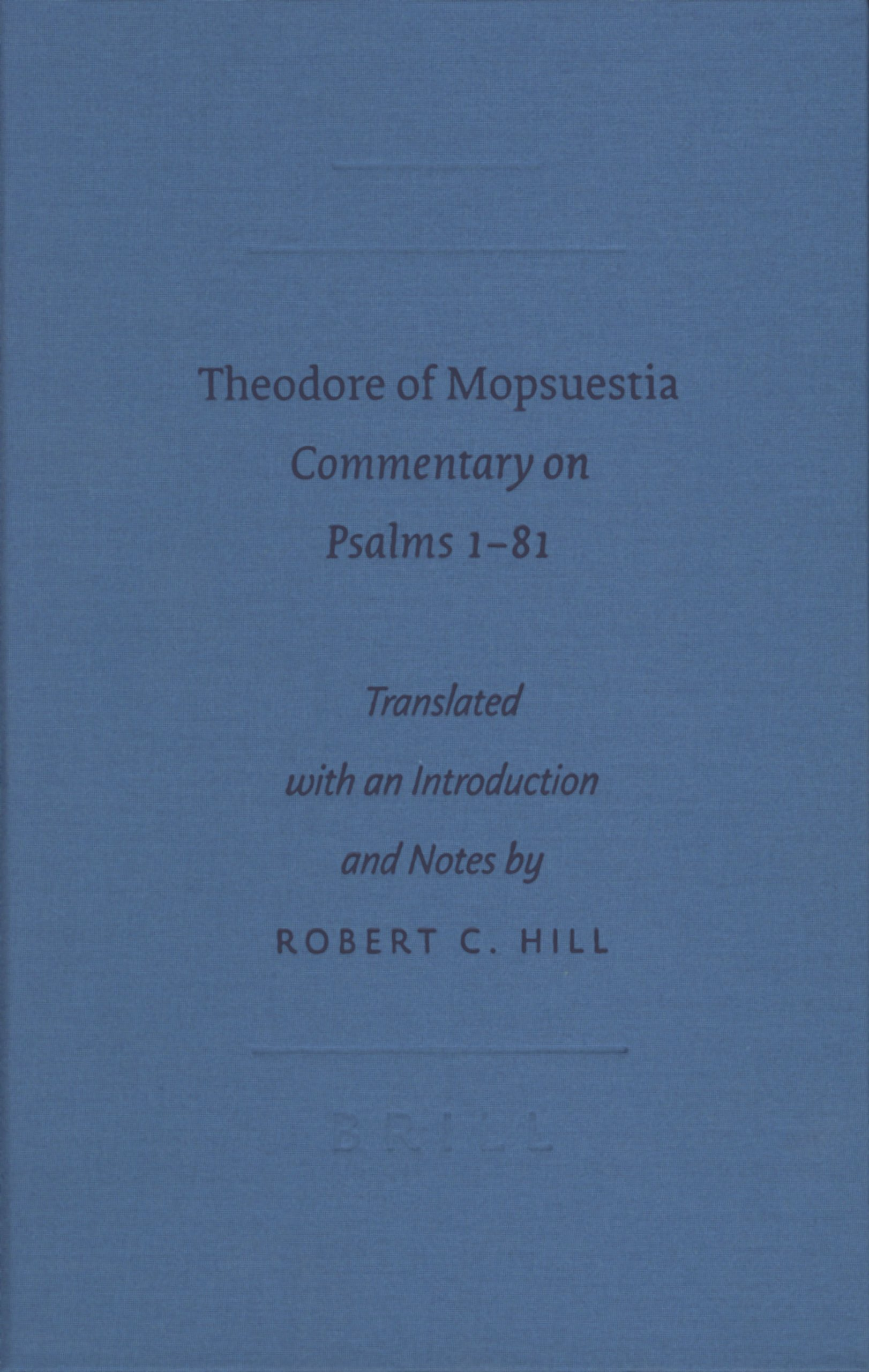 Theodore of Mopsuestia: Commentary on Psalms 181 (Writings from the Greco-Roman World) pdf