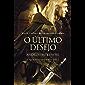 O Último Desejo (THE WITCHER: A Saga do Bruxo Geralt de Rívia Livro 1)