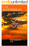 Home Forever: Texas Knights MC, Book 1