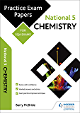 National 5 Chemistry: Practice Papers for SQA Exams (Scottish Practice Exam Papers)