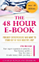 The 48 Hour E-Book - For Busy Entrepreneurs Who Want To Stand Out In Their Industry, Fast (English Edition)