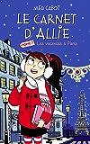 Le carnet d'Allie - Vacances à Paris