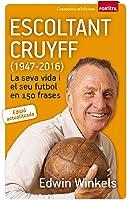Escoltant Cruyff (1947-2016): La Seva Vida I El