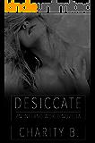 Desiccate: An Inferno World Novella