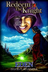 Redeem the Knight: Eden Paperback