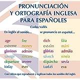 Pronunciación y Ortografía Inglesa para Españoles (con vídeos explicativos)