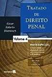 Tratado de Direito Penal 4 - Parte Especial