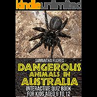 Animal Quiz Book: Dangerous Animals in Australia