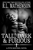 Tall, Dark & Furious (A Pyte/Sentinel Novel Book 6) (English Edition)